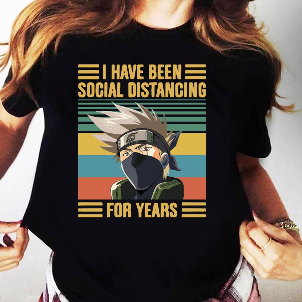 Kakashi Hatake I Have Been Social Distancing For Years Vintage Shirt Ladies tee