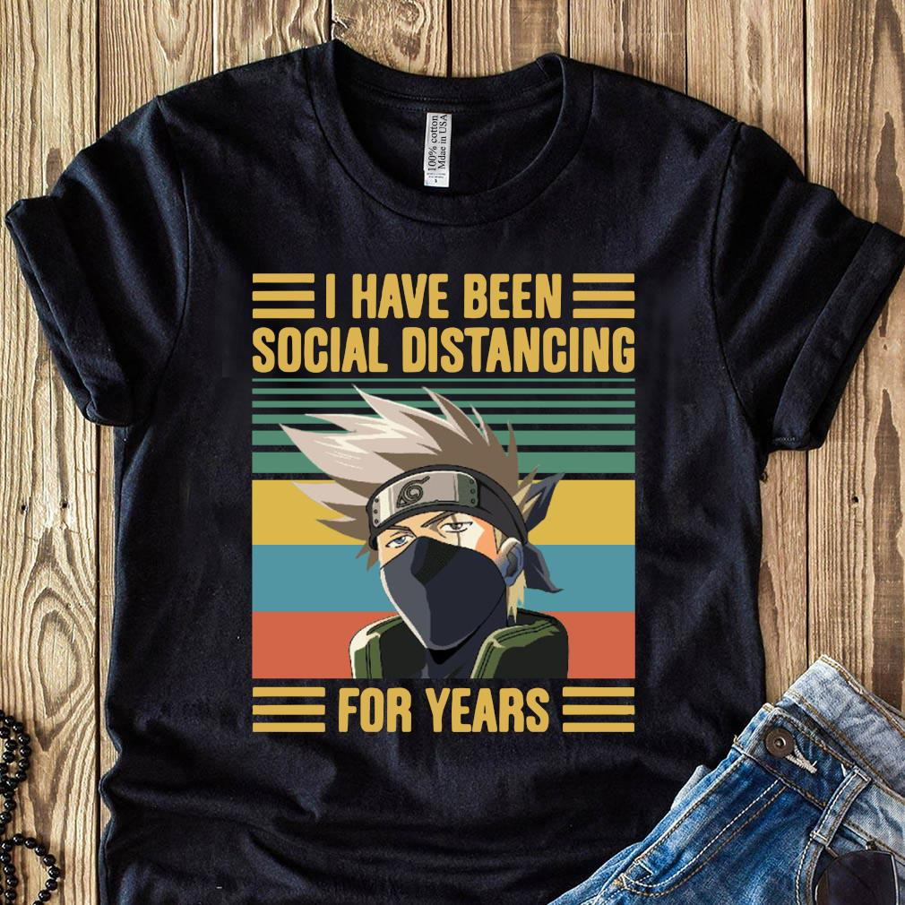 Kakashi Hatake I Have Been Social Distancing For Years Vintage Shirt