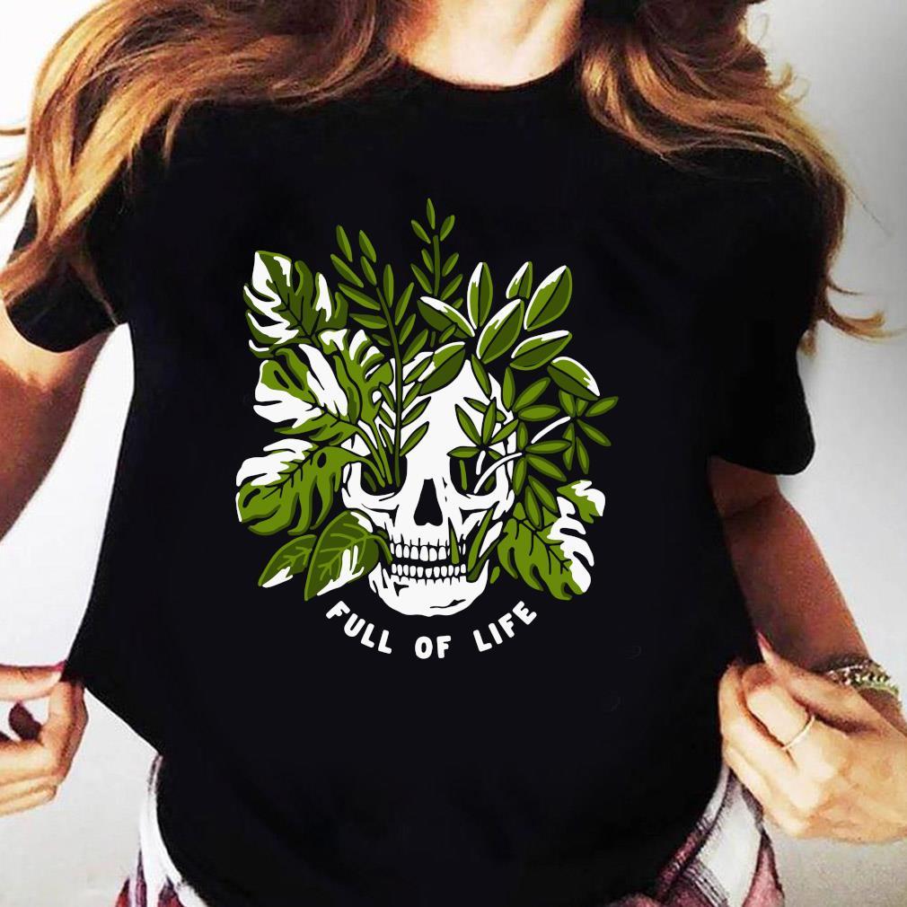 Skull Full Of Life Shirt Ladies tee