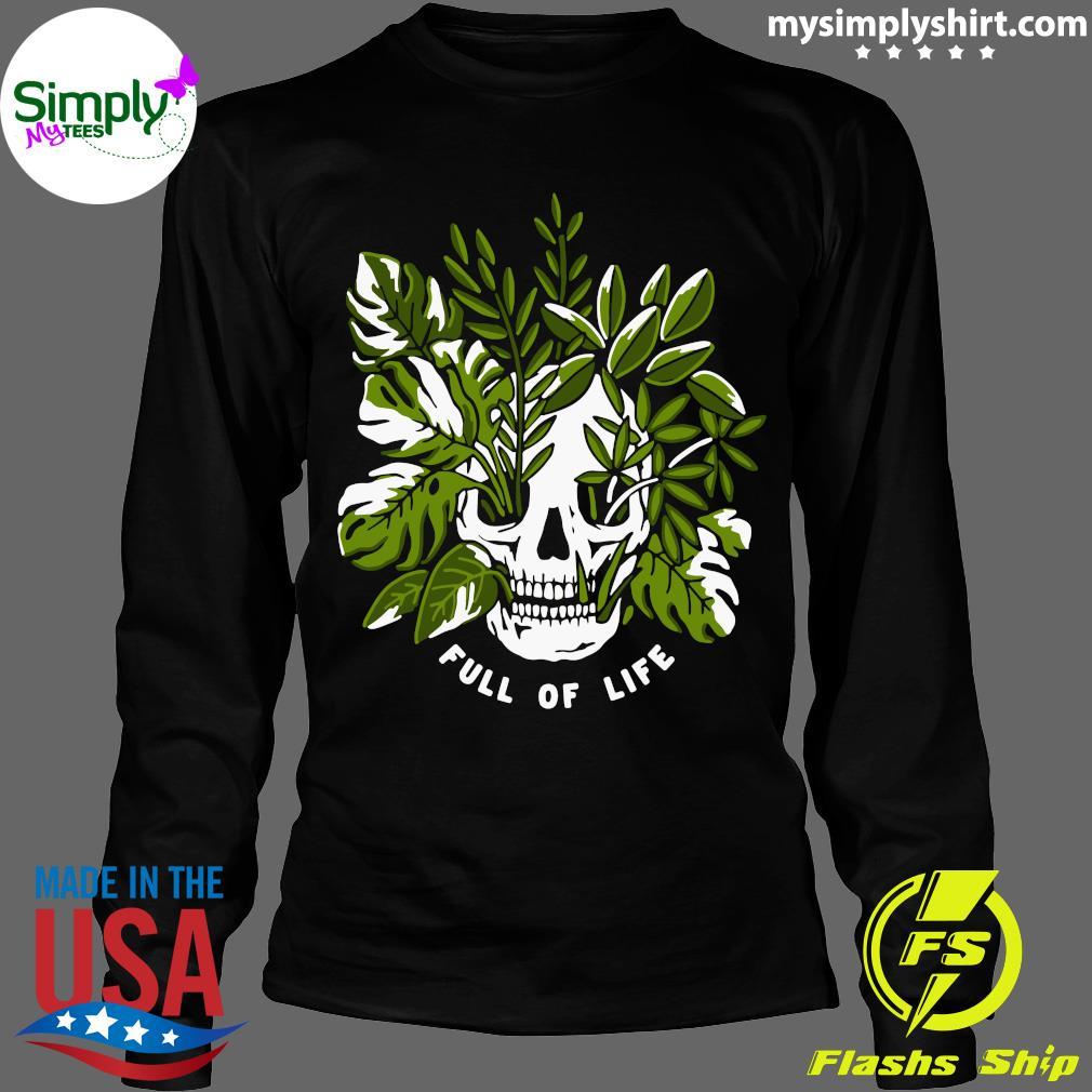 Skull Full Of Life Shirt Longsleeve