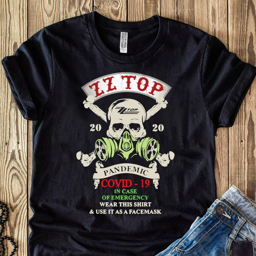 Skull Zz Top 2020 Pandemic Covid-19 In Case Of Emergency Wear This Shirt And Use It As A Facemask Shirt