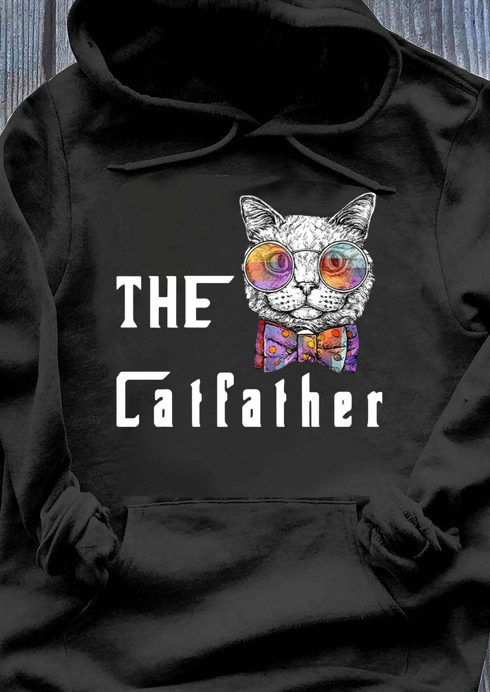 The Catfather Shirt Hoodie