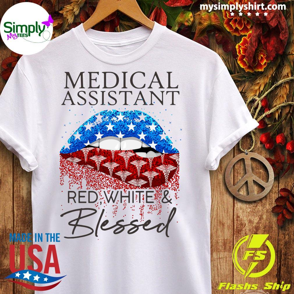 Lips Medical Assistant Red White And Blessed Shirt Ladies tee