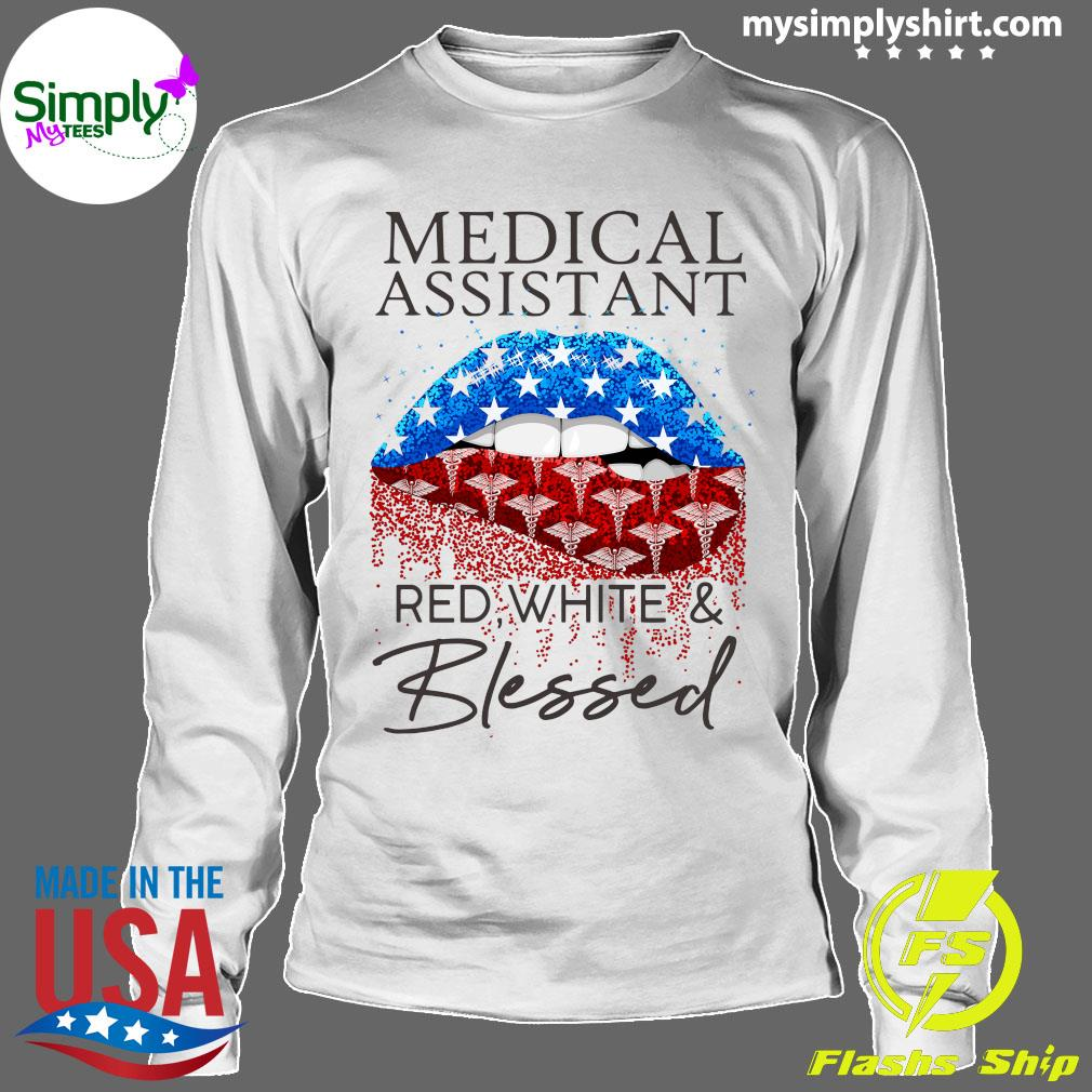 Lips Medical Assistant Red White And Blessed Shirt Longsleeve