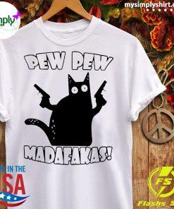 Black Cat Pewpew Madafakas Shirt Ladies tee