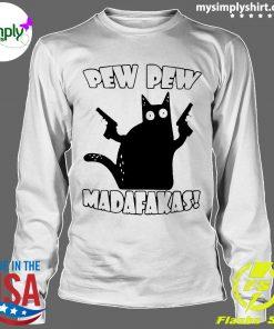 Black Cat Pewpew Madafakas Shirt Longsleeve