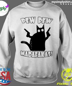 Black Cat Pewpew Madafakas Shirt Sweater