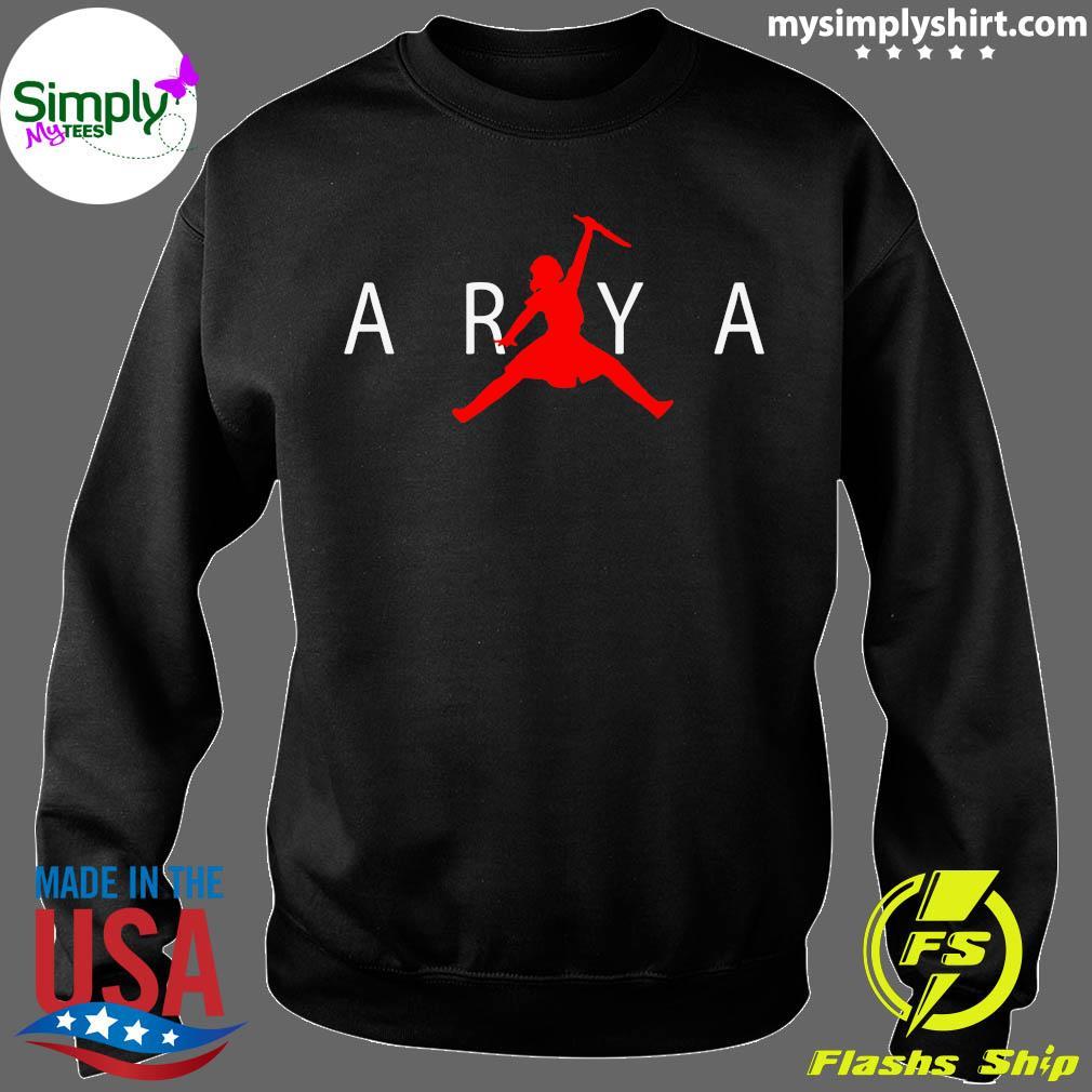 Lucro Misión orificio de soplado  Arya Stark Air Jordan Tee Shirt, hoodie, sweater and long sleeve