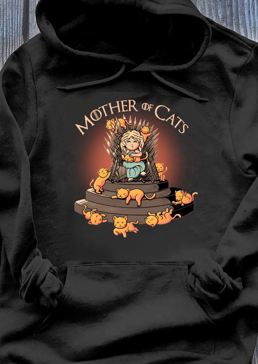Top Daenerys Targaryen Mother Of Cats Game Of Thrones Shirt Hoodie