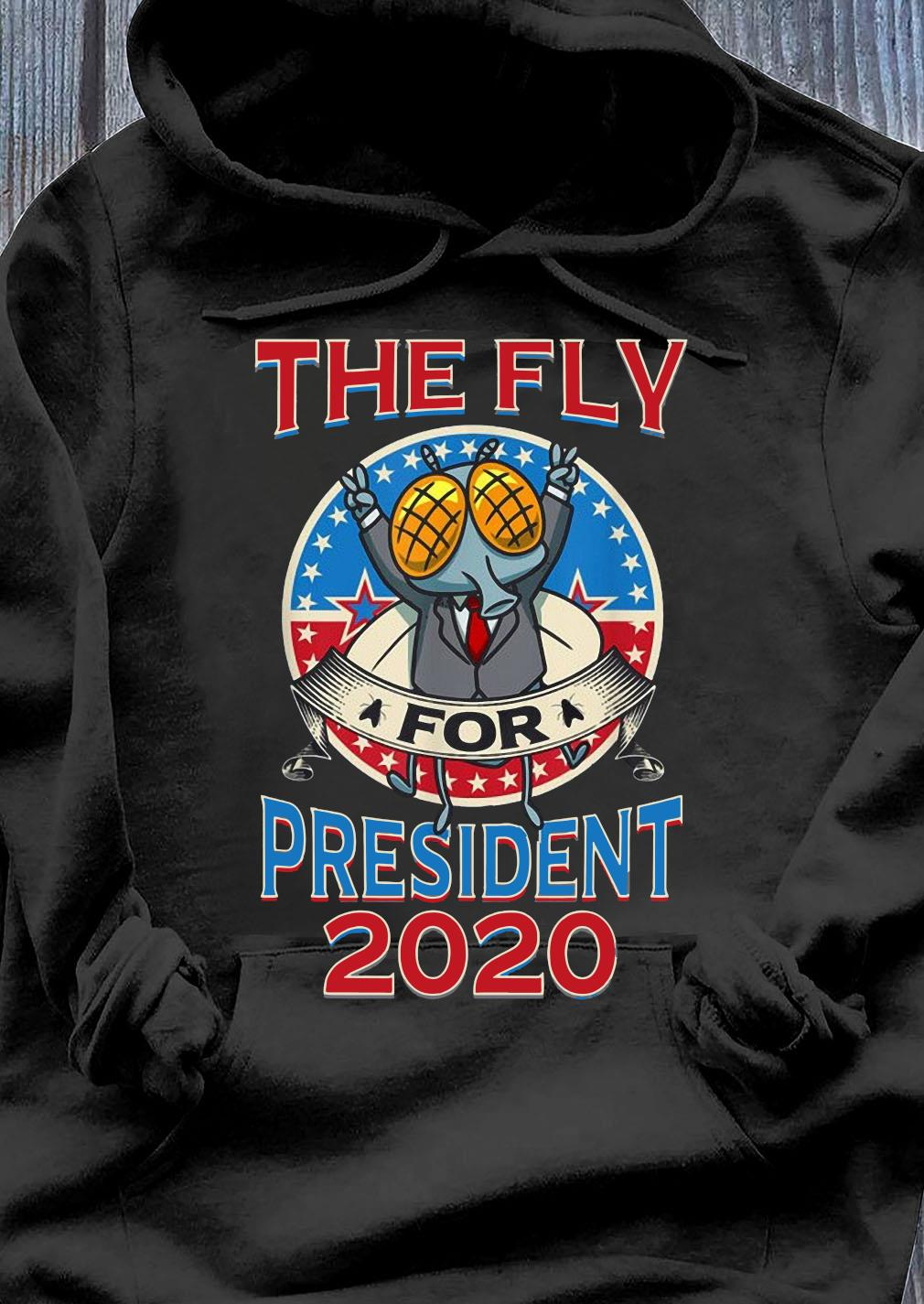 2020 Election Fly for President Political Design Shirt Hoodie
