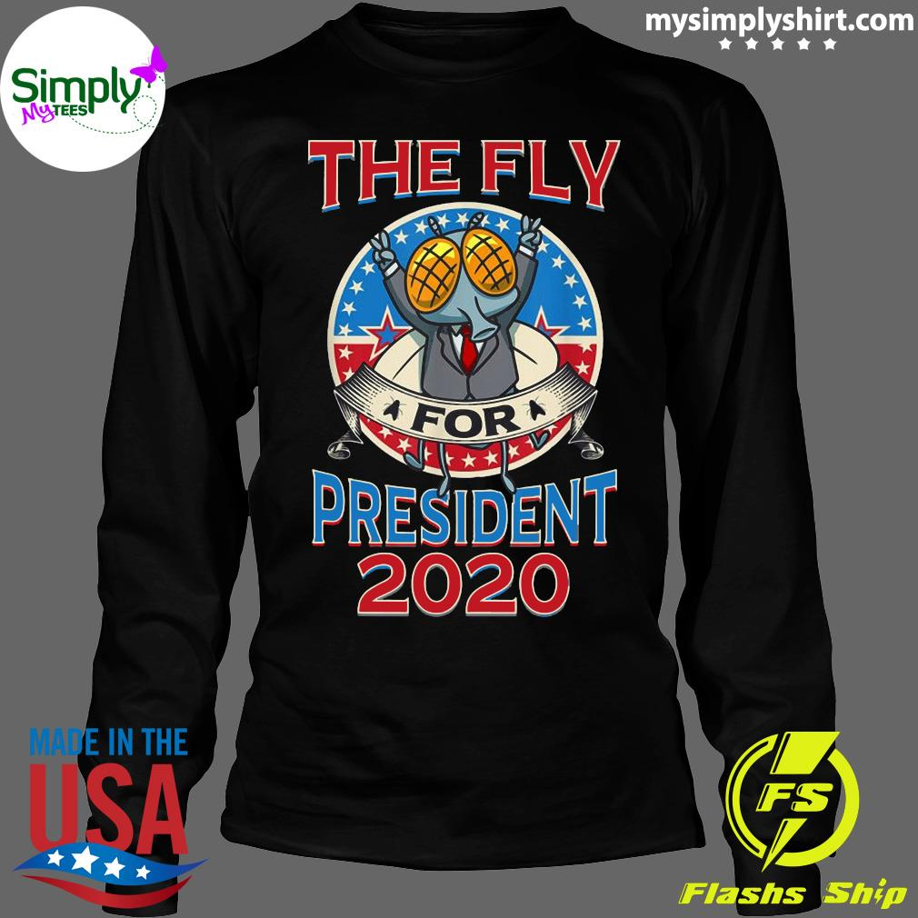 2020 Election Fly for President Political Design Shirt Longsleeve