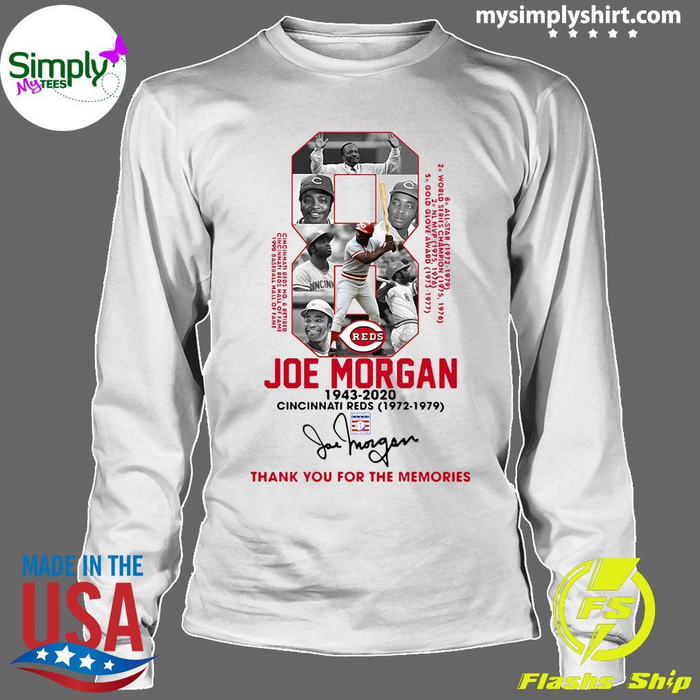 8 Joe Morgan 1943 2020 Cincinnati Reds Thank You For The Memories Signature Shirt Longsleeve