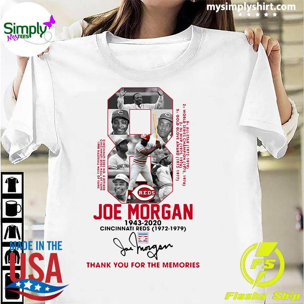8 Joe Morgan 1943 2020 Cincinnati Reds Thank You For The Memories Signature Shirt