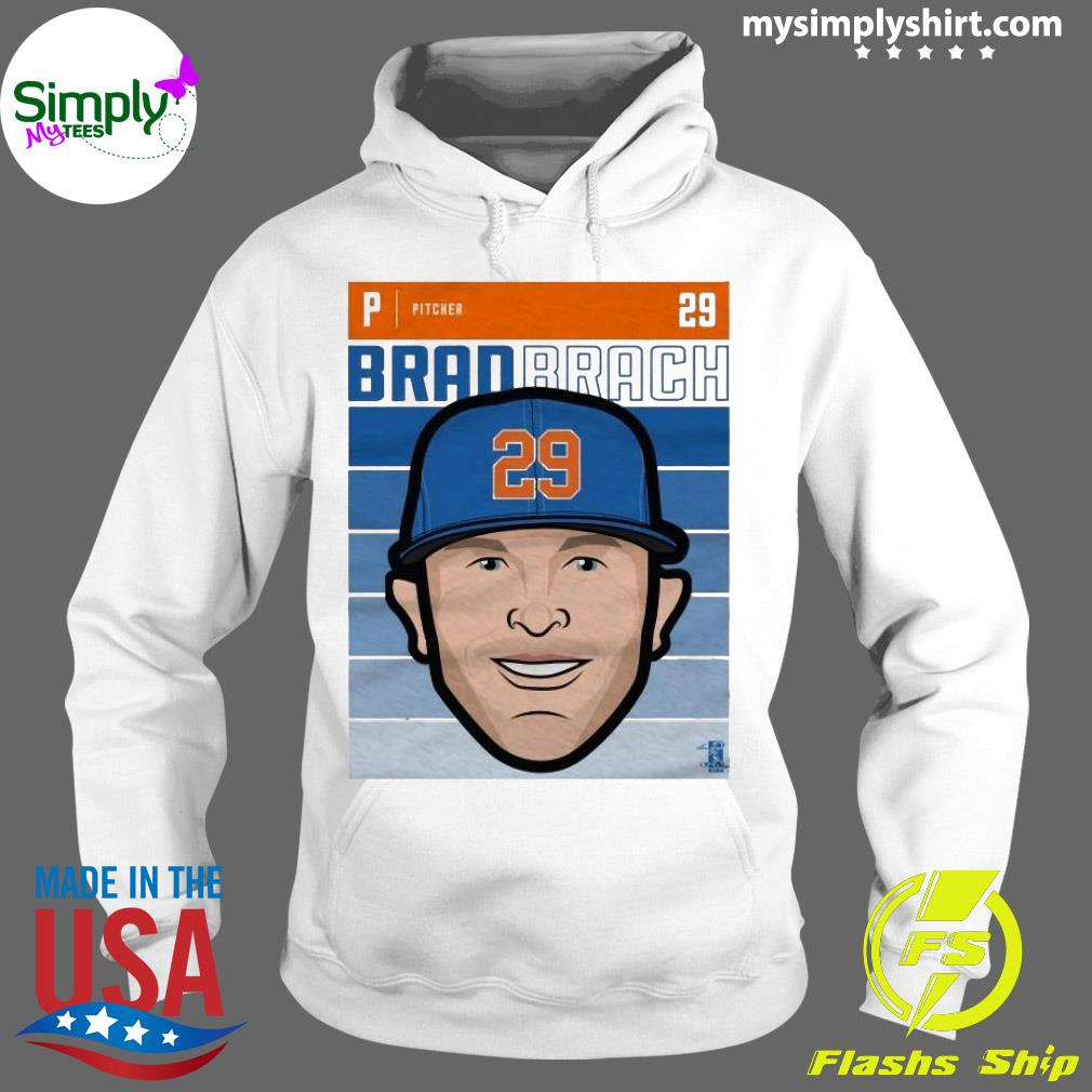 Brad Brach Fade 29 Unisex Shirt Hoodie