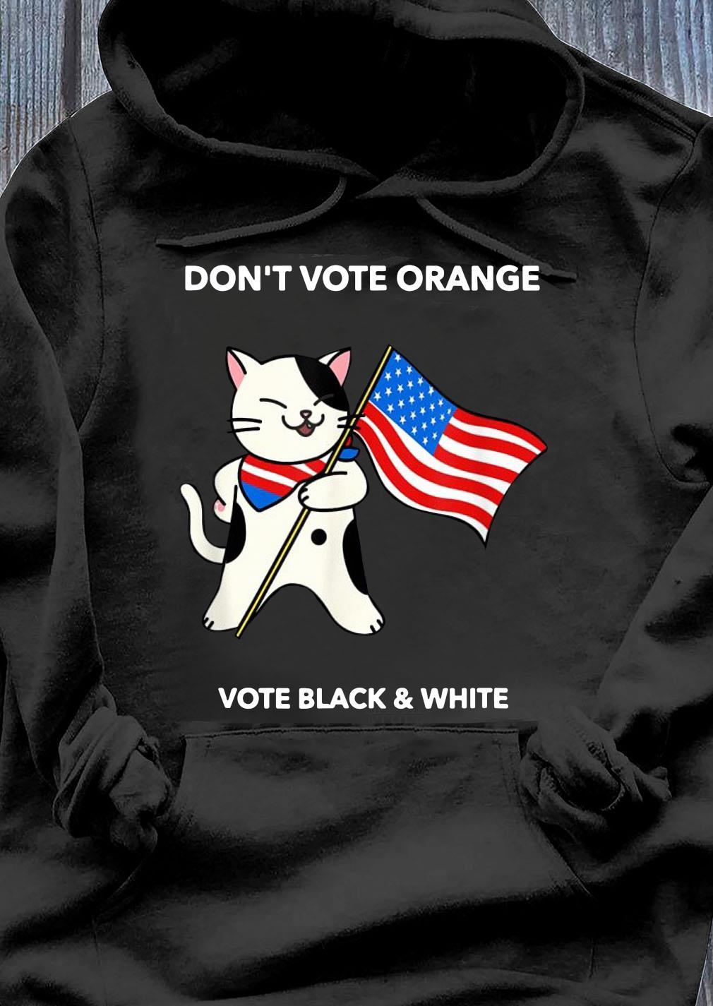 Cat President Don't Vote Orange No Trump Election 2020 Shirt Hoodie