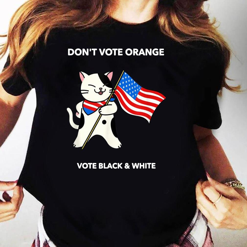 Cat President Don't Vote Orange No Trump Election 2020 Shirt Ladies tee