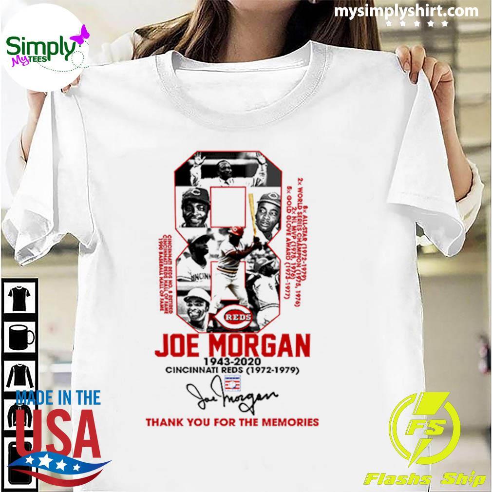 Cincinnati Reds 8 Joe Morgan 1943 2020 Thank You For The Memories Signature Shirt