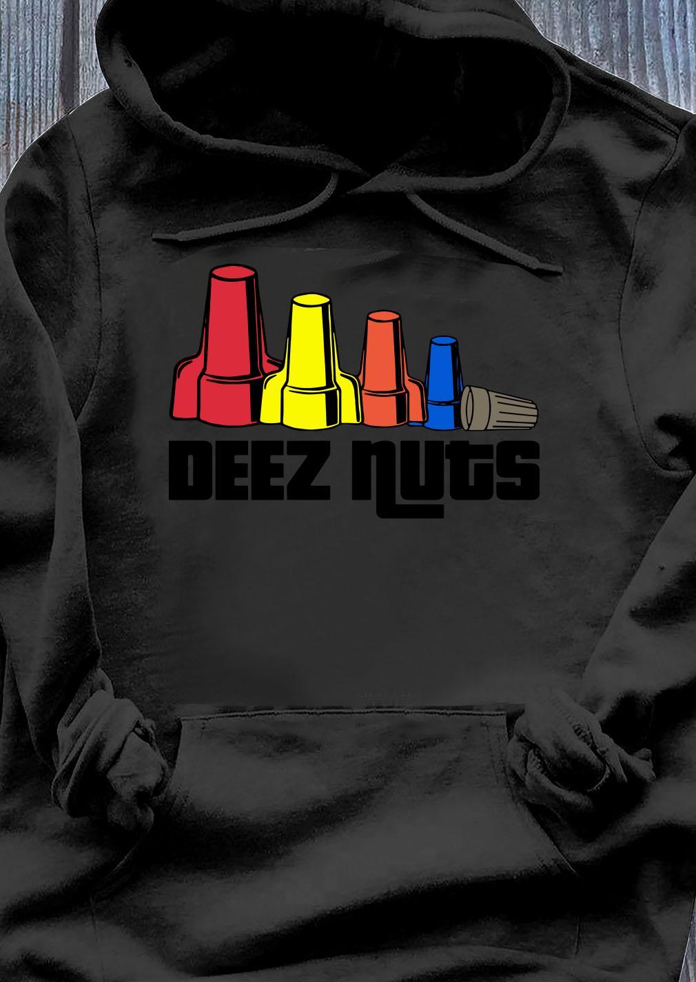 Deez Nuts Electrician Shirt Hoodie