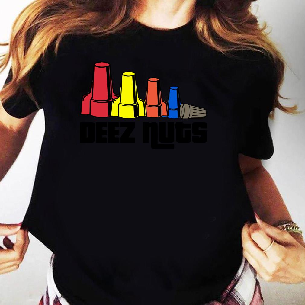Deez Nuts Electrician Shirt Ladies tee