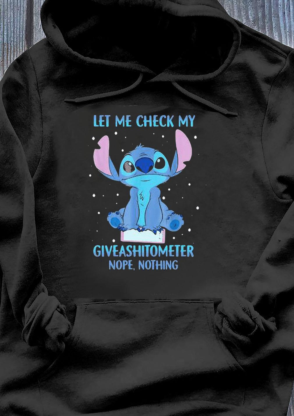 Disney Stitch Let Me Check My Giveashitometer Nope Nothing Shirt Hoodie