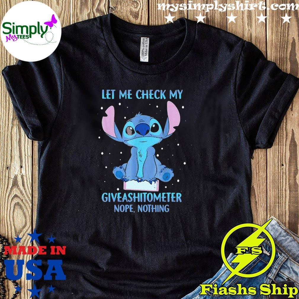Disney Stitch Let Me Check My Giveashitometer Nope Nothing Shirt