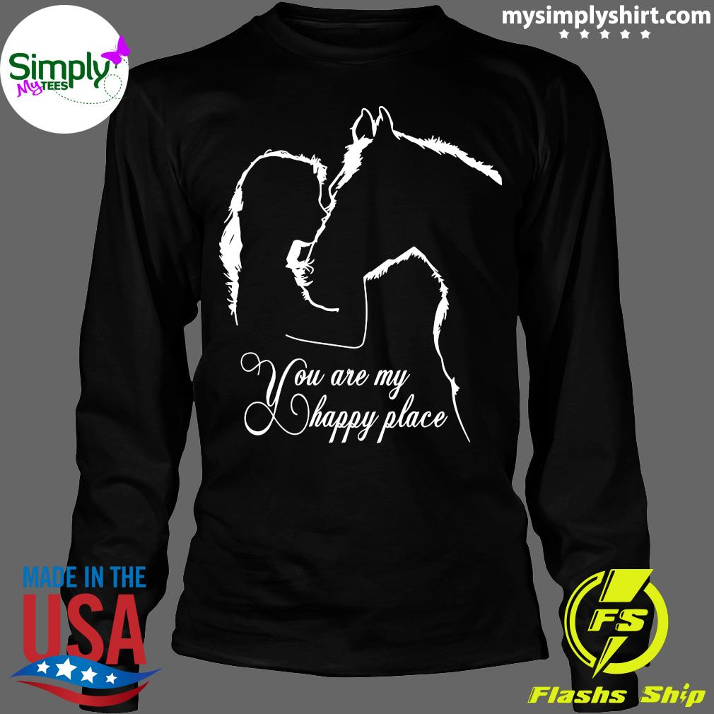 Girl And House You Are My Happy Place Shirt Longsleeve