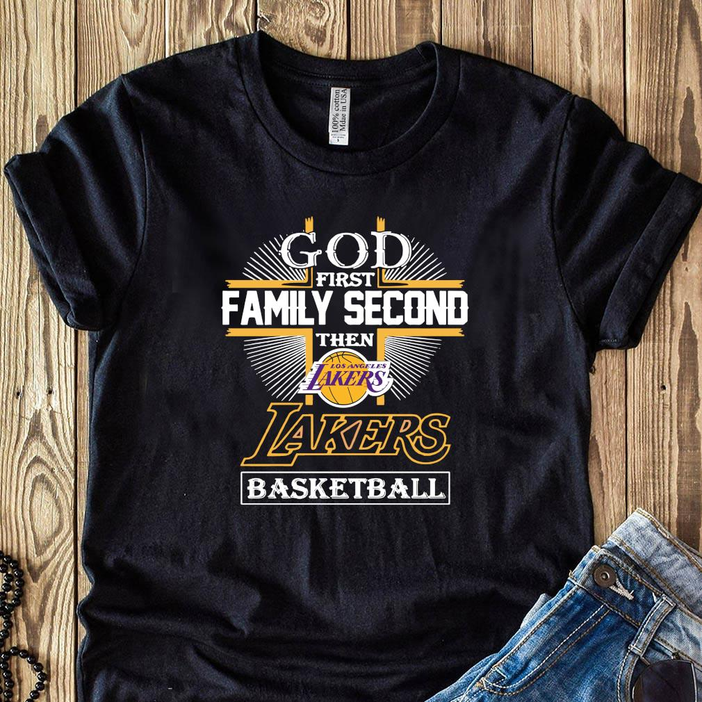God First Family Second The Los Angeles Lakers Basketball Shirt