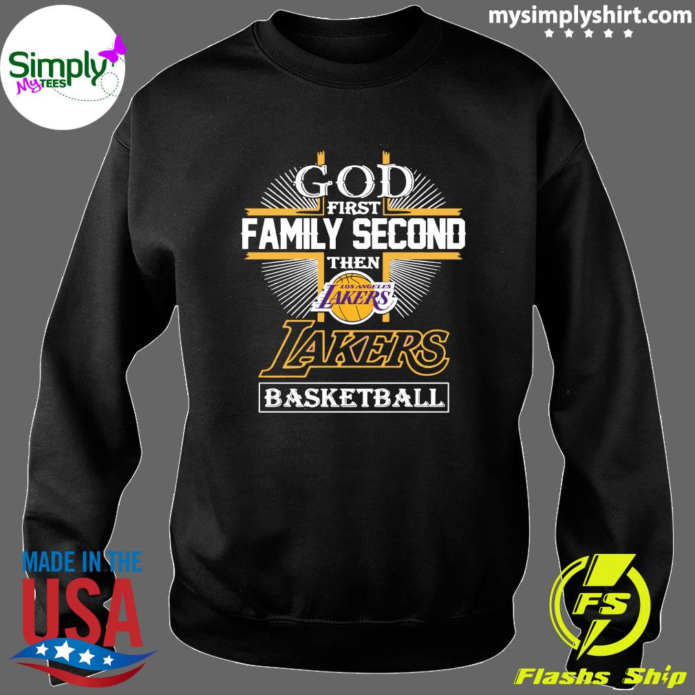 God First Family Second The Los Angeles Lakers Basketball Shirt Sweater