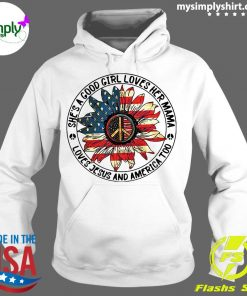 Hippie Sunflower She's A Good Girl Loves Her Mama Loves Jesus and America Too Shirt Hoodie