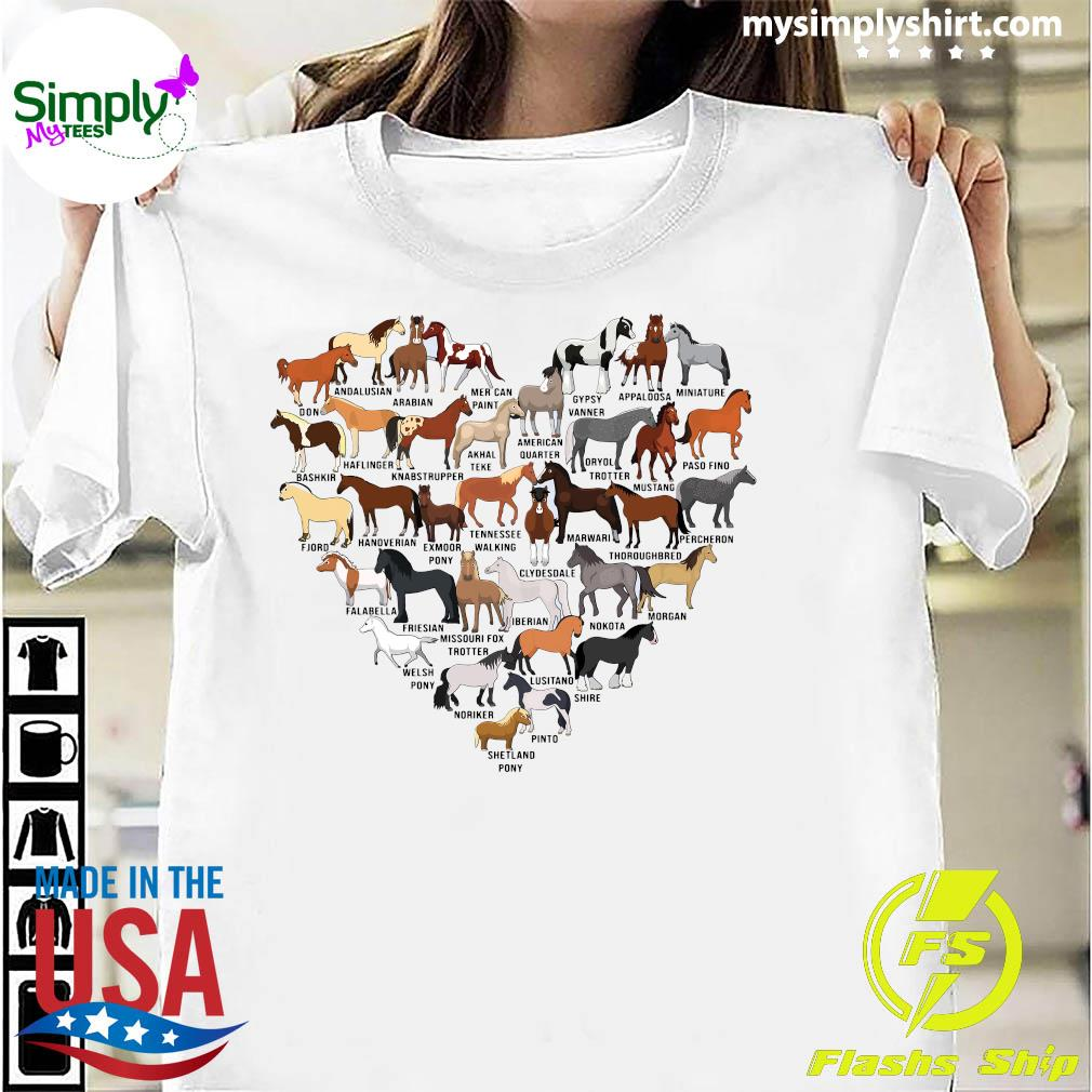 Horse Breed Of Horses Heart Shirt