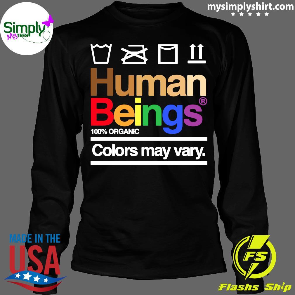 Human Beings 100% Organic Colors May Vary Shirt Longsleeve