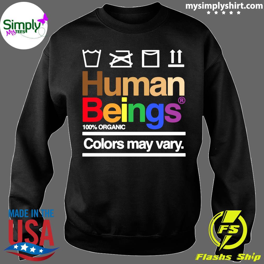 Human Beings 100% Organic Colors May Vary Shirt Sweater