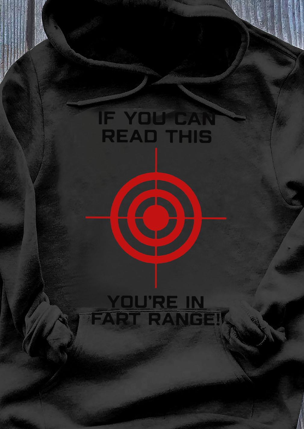 If You Can Read This You're In Fart Range Hubie Halloween Shirt Hoodie