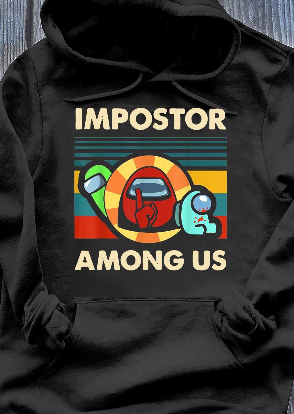 Impostor Among Us Funny Vintage Game Sus Shirt Hoodie