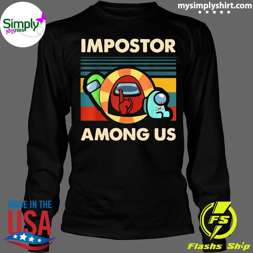 Impostor Among Us Funny Vintage Game Sus Shirt Longsleeve