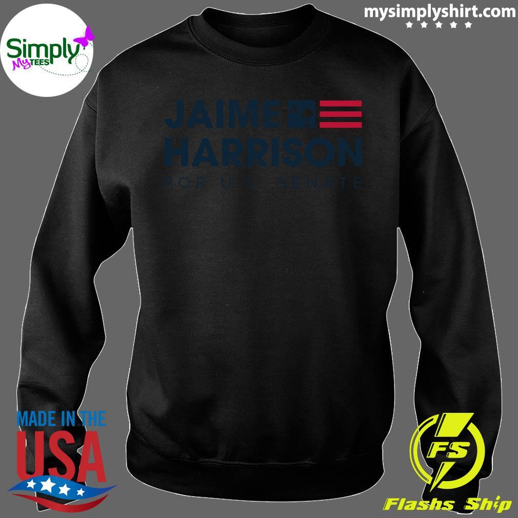 Jaime Harrison For Us Senate Uniex Shirt Sweater