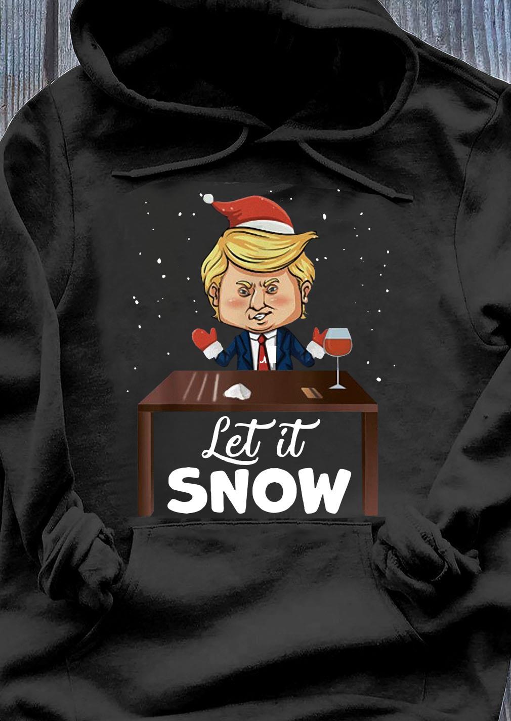 Let It Snow Trump Cocaine Xmas Ugly Christmas Shirt Hoodie