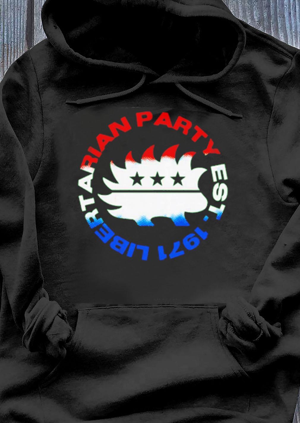 Libertarian Party Est 1971 Shirt Hoodie