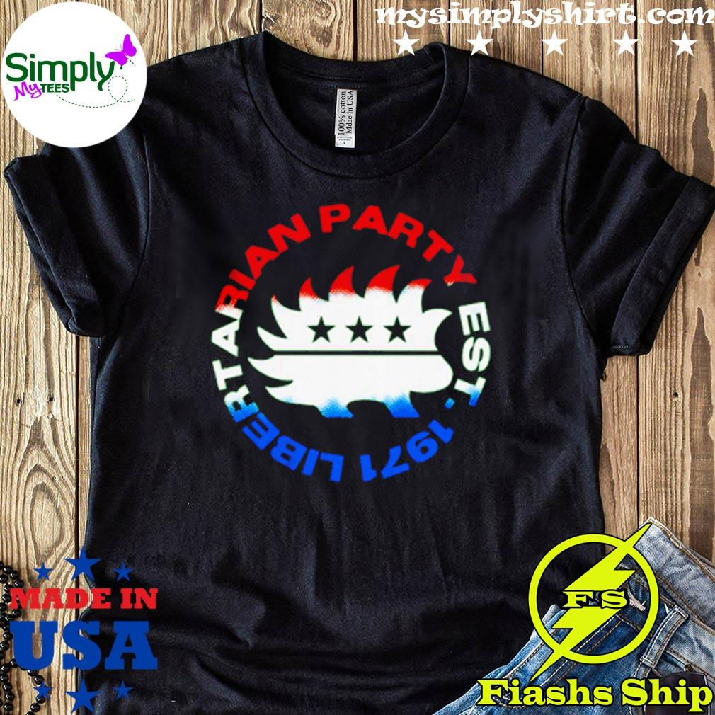 Libertarian Party Est 1971 Shirt