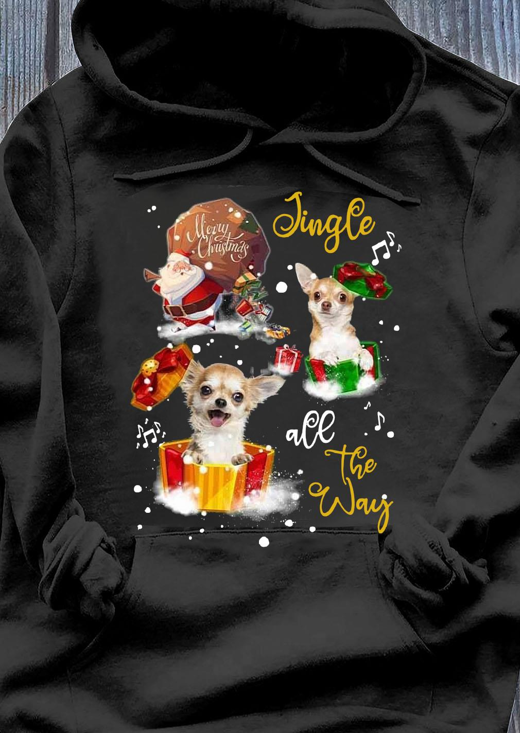 Merry Christmas Jingle All The Way Shirt Hoodie
