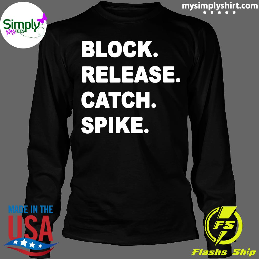 Official Block Release Catch Spike Shirt Longsleeve