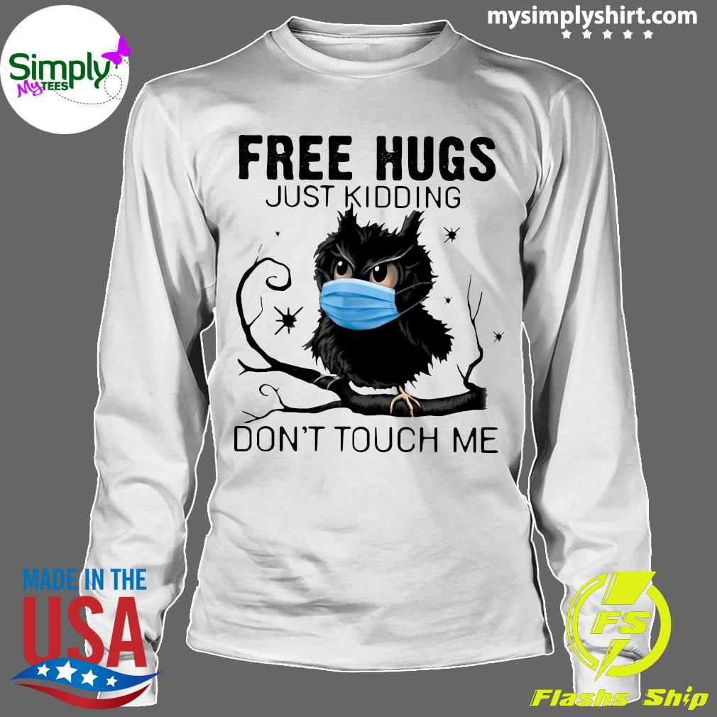 Owl Face Mask Free Hugs Just Kidding Don't Touch Me Shirt Longsleeve