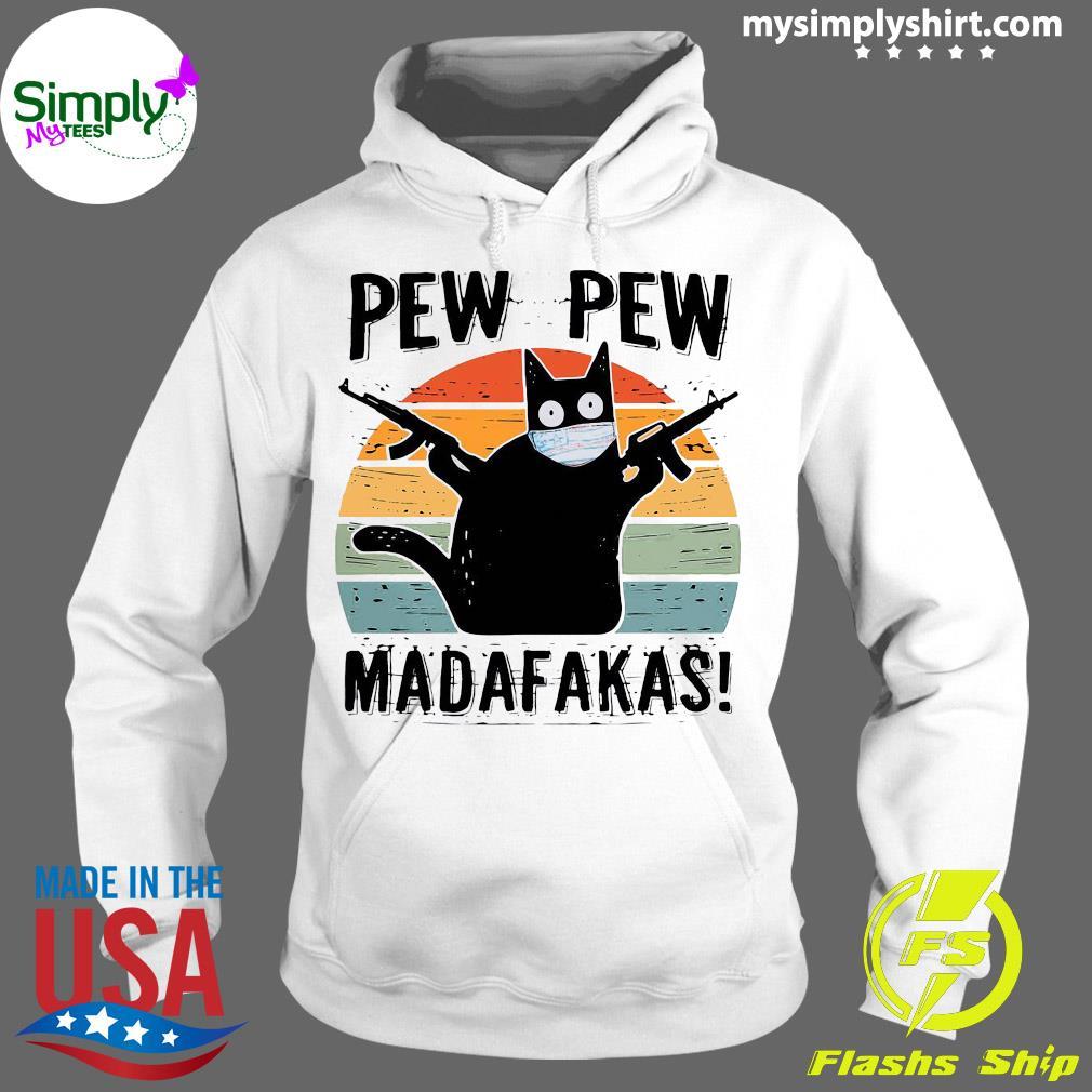 Pew Pew madafakas Shirt Hoodie