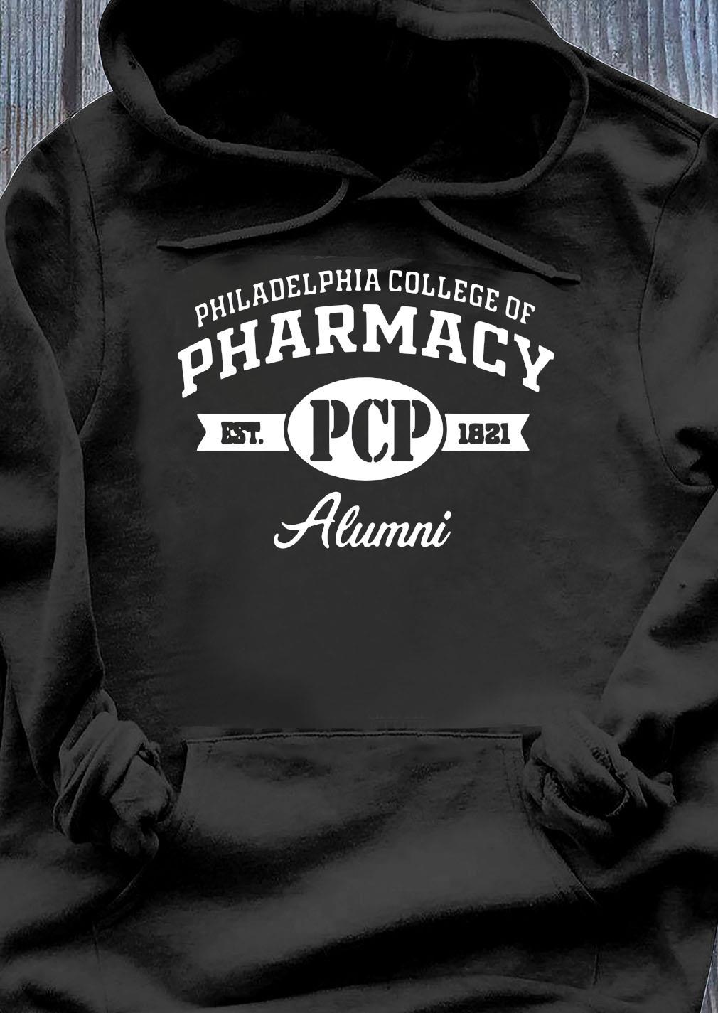 Philadelphia College Of Pharmacy Est PCP 1821 Alumni Shirt Hoodie