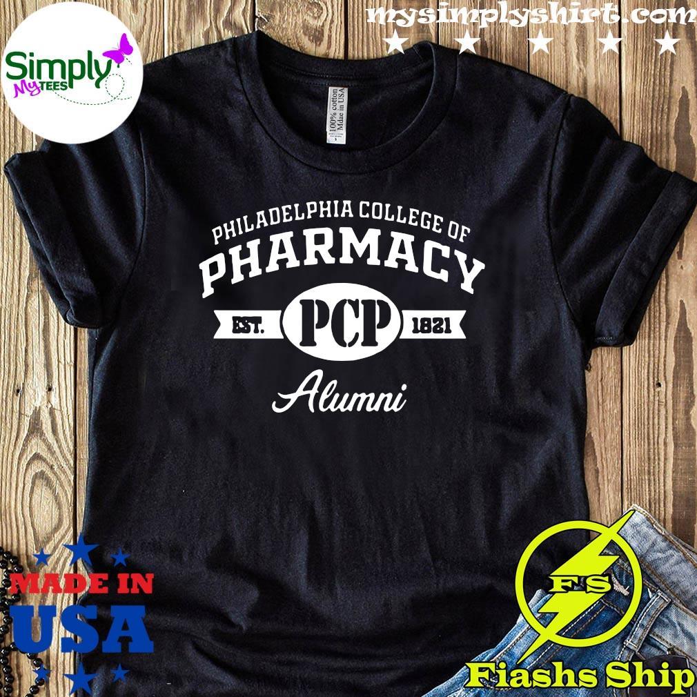 Philadelphia College Of Pharmacy Est PCP 1821 Alumni Shirt