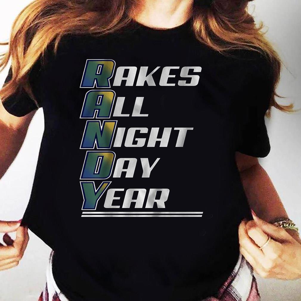 Randy Arozarena Rakes All Night Day Year T-Shirt Ladies tee