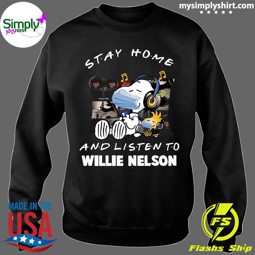 Snoopy Stay Home And Listen To Willie Nelson Shirt Sweater