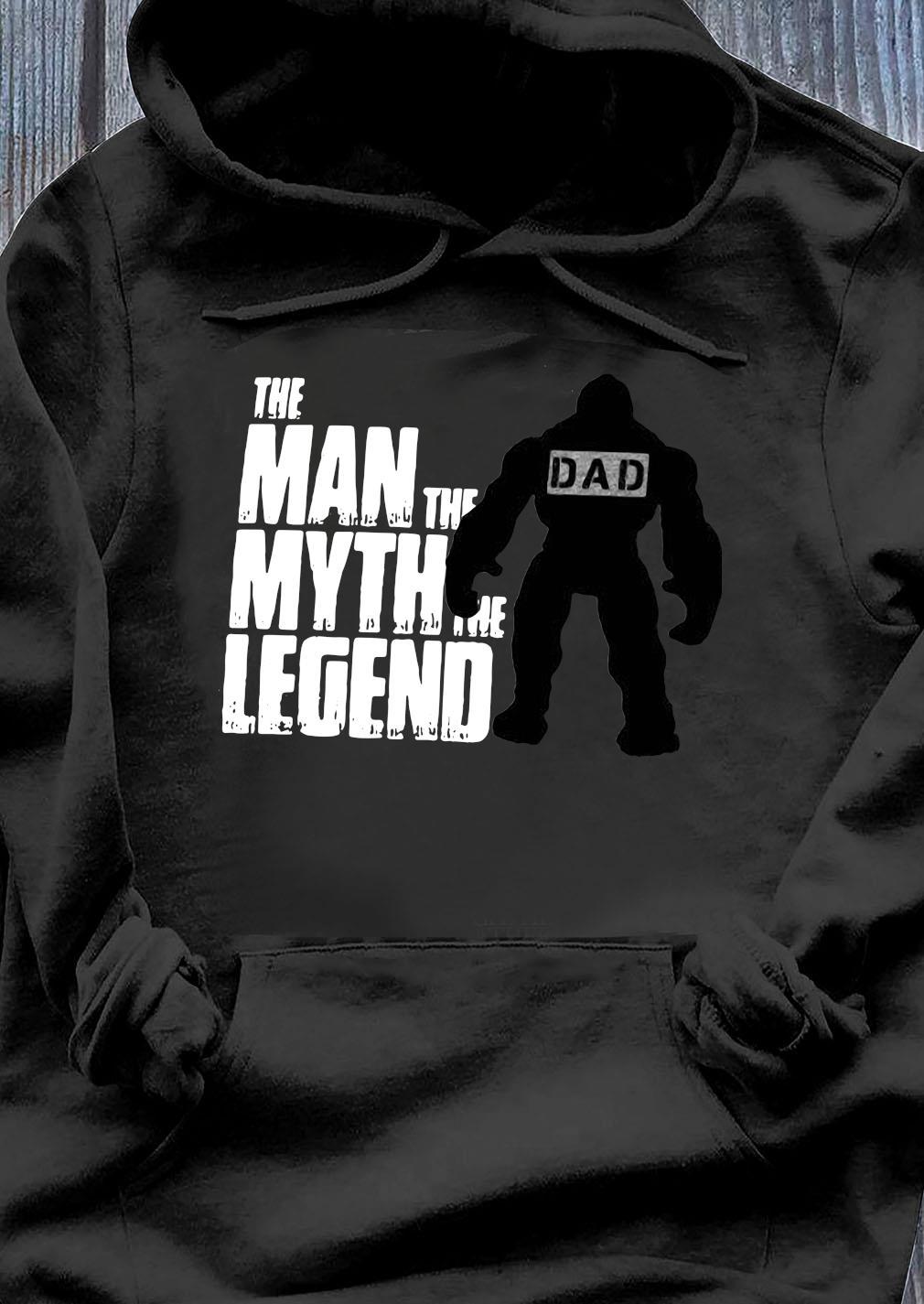 The man The Myth The Legend Shirt Hoodie