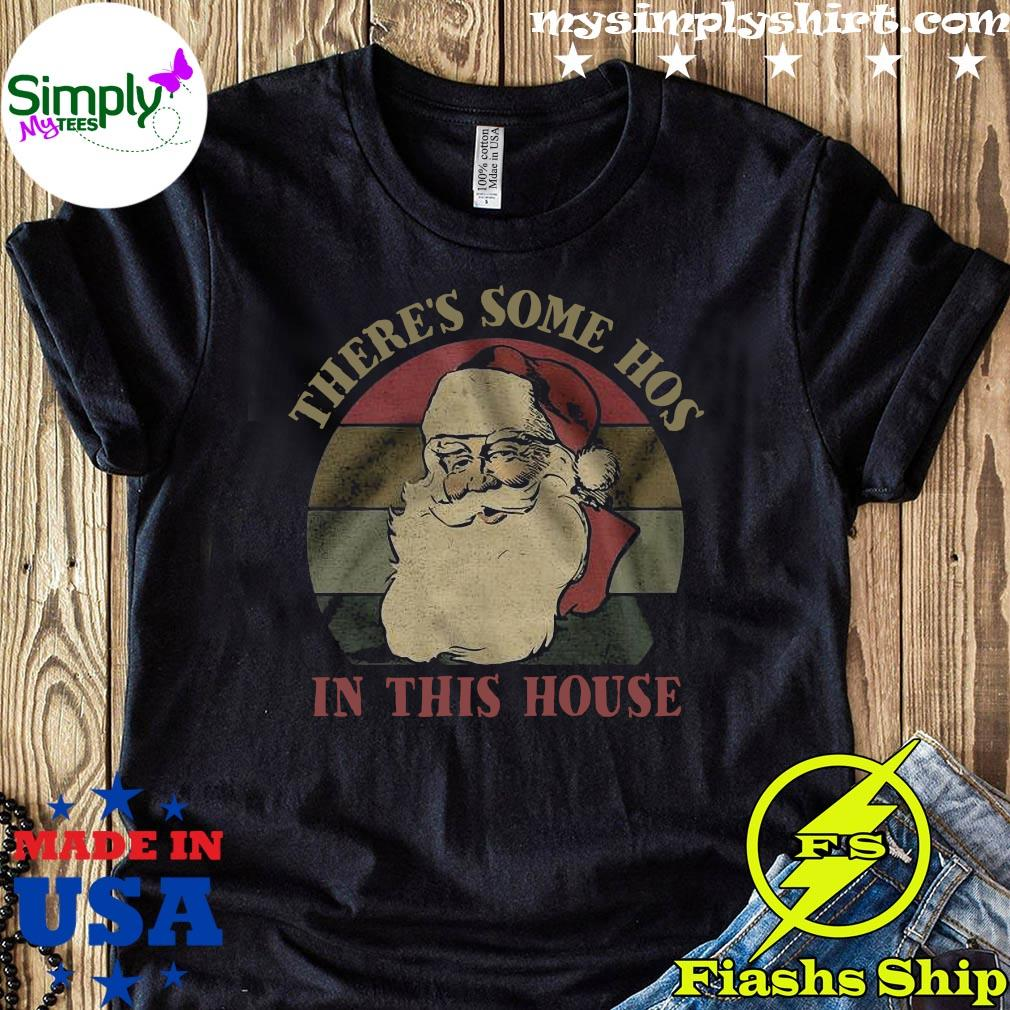 There's Some Hos In This House Vintage Shirt
