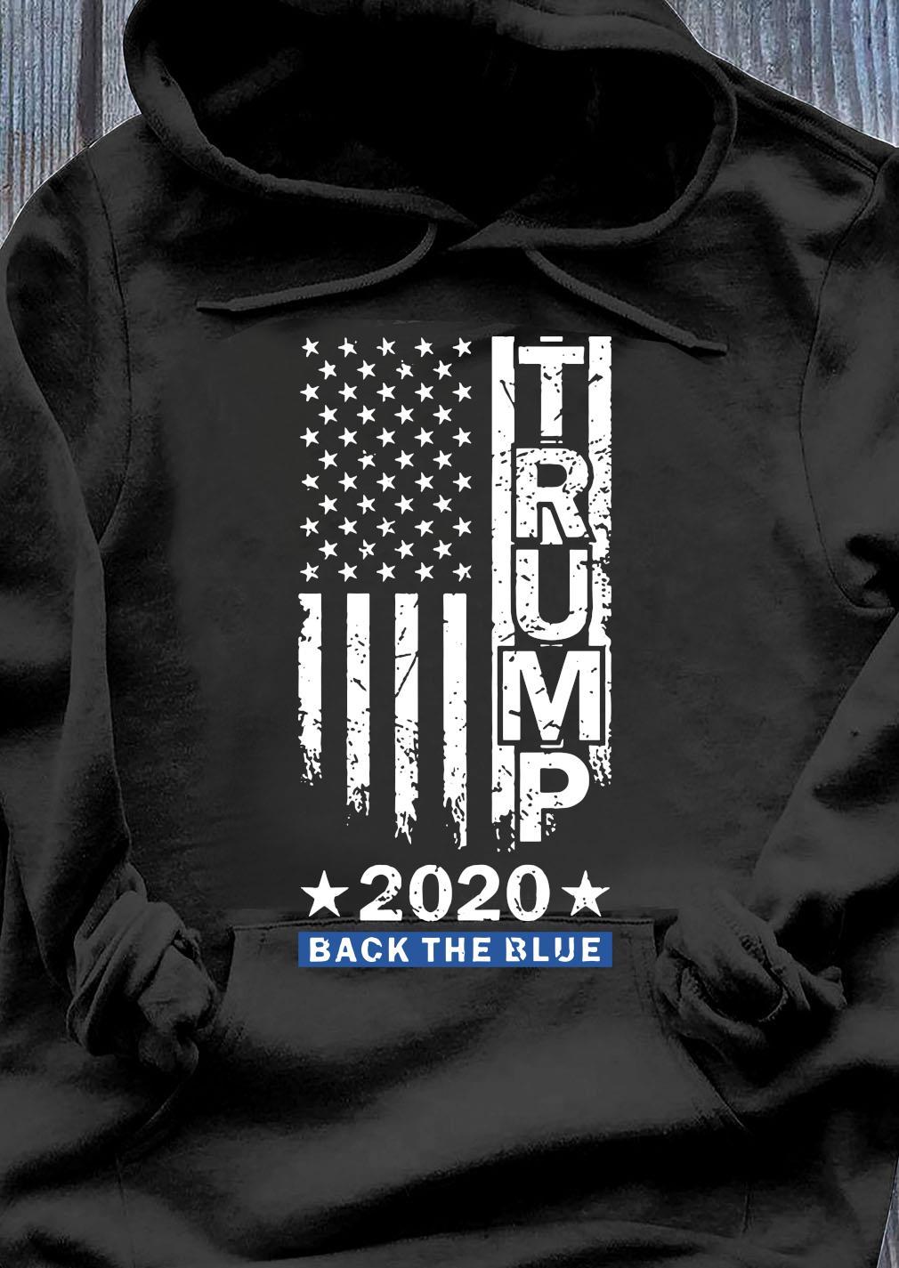 Trump Back The Blue Pro Trump Thin Blue Line US Flag Police Shirt Hoodie